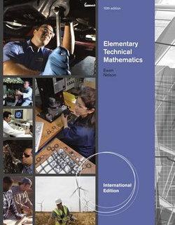 Elementary Technical Mathematics, International Edition