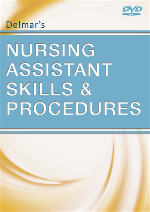 Delmar's Nursing Assistant Skills and Procedures