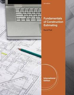Fundamentals of Construction Estimating, International Edition