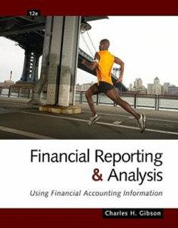 Financial Reporting and Analysis : Using Financial Accounting Information (with ThomsonONE Printed Access Card)