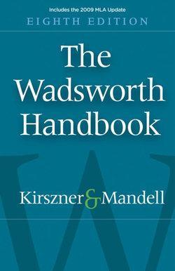 The Wadsworth Handbook, 2009 MLA Update Edition
