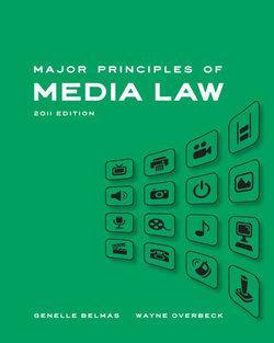 Major Principles of Media Law, 2011 Edition