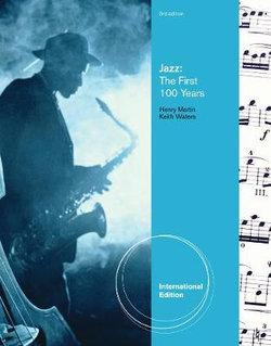 Jazz : The First 100 Years, International Edition