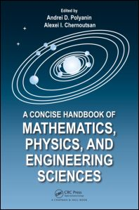 A Concise Handbook of Mathematics, Physics, and Engineering Sciences