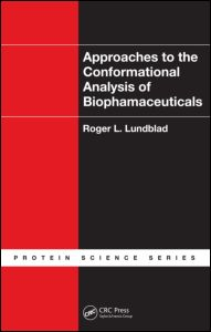 Approaches to the Conformational Analysis of Biopharmaceuticals