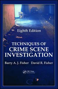 Techniques of Crime Scene Investigation
