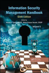 Information Security Management Handbook, Volume 5