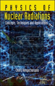 Physics of Nuclear Radiations