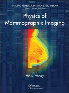 Physics of Mammographic Imaging