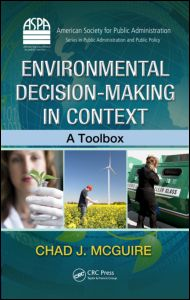 Environmental Decision-Making in Context