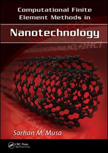 Computational Finite Element Methods in Nanotechnology
