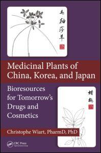 Medicinal Plants of China, Korea, and Japan