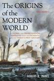 Origins of the Modern World: A Global and Environmental Narrative from the Fifteenth to the Twenty-First Century 3ed