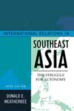International Relations in Southeast Asia: The Struggle for Autonomy 3ed
