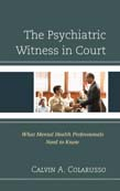 Psychiatric Witness in Court: What Mental Health Professionals Need to Know