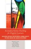 Secondary Science Teaching for English Learners: Developing Supportive and Responsive Learning Contexts for Sense-Making and Language Development