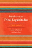 Introduction to Tribal Legal Studies 3ed