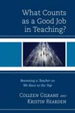 What Counts as a Good Job in Teaching?: Becoming a Teacher as We Race to the Top