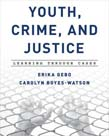 Youth, Crime, and Justice: Learning through Cases