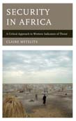 Security in Africa: A Critical Approach to Western Indicators of Threat