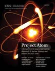 Project Atom: A Competitive Strategies Approach to Defining U.S. Nuclear Strategy and Posture for 2025 - 2050