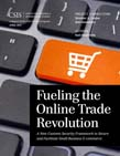 Fueling the Online Trade Revolution: A New Customs Security Framework to Secure and Facilitate Small Business E-Commerce