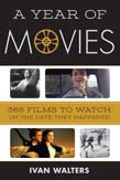 Year of Movies: 365 Films to Watch on the Date They Happened