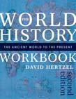 World History Workbook: The Ancient World to the Present 2ed