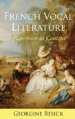 French Vocal Literature: Repertoire in Context