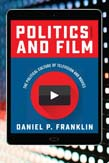 Politics and Film: The Political Culture of Television and Movies 2ed