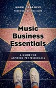 Music Business Essentials: A Guide for Aspiring Professionals