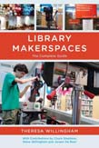 Library Makerspaces: The Complete Guide