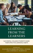 Learning from the Learners: Successful College Students Share Their Effective Learning Habits