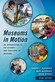 Museums in Motion: An Introduction to the History and Functions of Museums 3ed