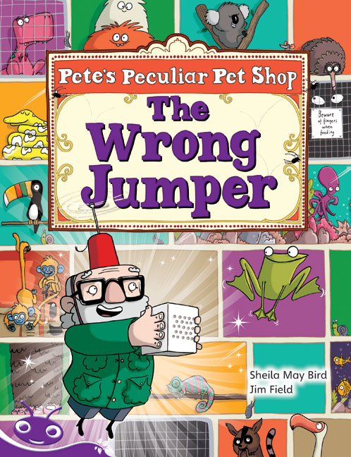 Bug Club Level 19 - Purple: Pete's Peculiar Pet Shop - The Wrong Jumper (Reading Level 19/F&P Level K)
