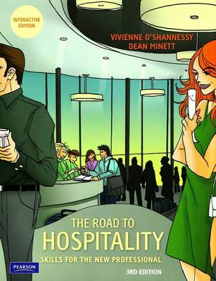 The Road to Hospitality: Skills for the New Professional