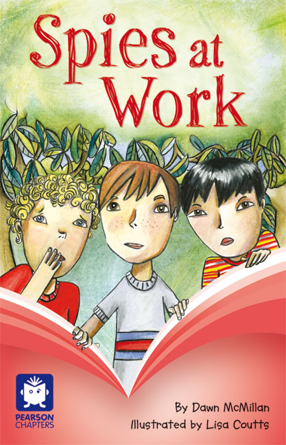 Pearson Chapters Year 3: Spies at Work (Reading Level 25-28/F&P Level P-S)