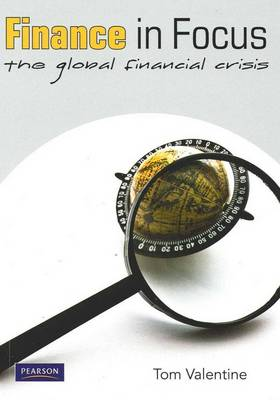 Finance in Focus: The Global Financial Crisis