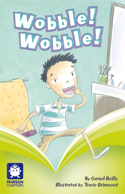 Pearson Chapters Year 2: Wobble! Wobble! (Reading Level 21-24/F&P Level L-O)