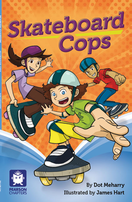 Pearson Chapters Year 4: Skateboard Cops (Reading Level 29-30/F&P Levels T-U)