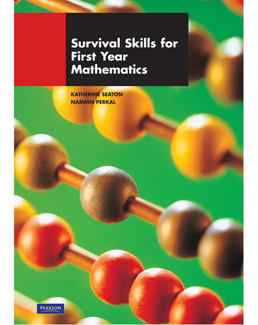 Survival Skills for First Year Math Students (Pearson Original Edition)