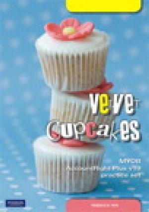 Velvet Cupcakes Myob Accounting Plus V18 Practice Set (Pearson Original Edition)