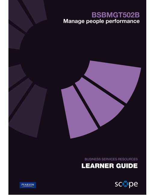 BSBMGT502B Manage people performance Learner Guide