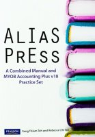 Alias Press Combined Manual & Myob V18 Practice Set