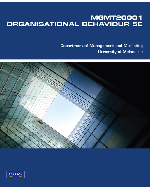 Organisational Behaviour MGMT20001 (Custom Edition)