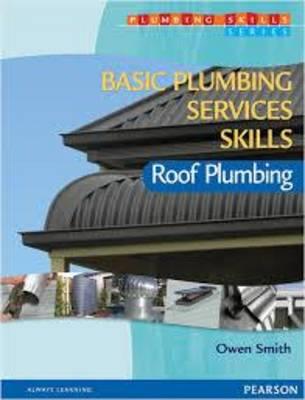 Basic Plumbing Services Skills: Roof Plumbing