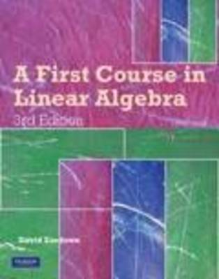 A First Course In Linear Algebra (Pearson Original Edition)