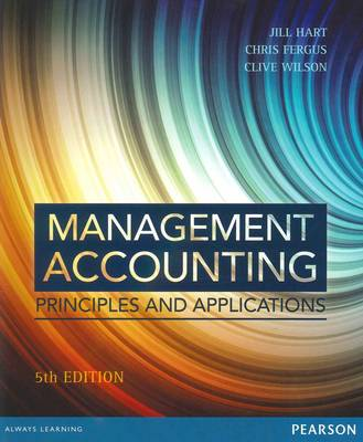 Management Accounting: Principles and Applications