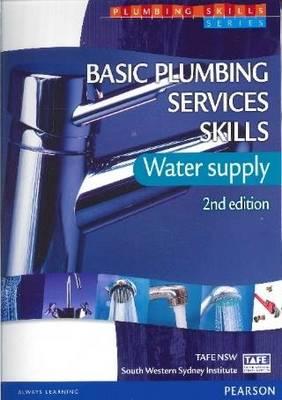 Basic Plumbing Services Skills - Water Supply