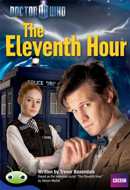 Bug Club Level 30 - Sapphire: Doctor Who: The Eleventh Hour (Reading Level 30/F&P Level U)